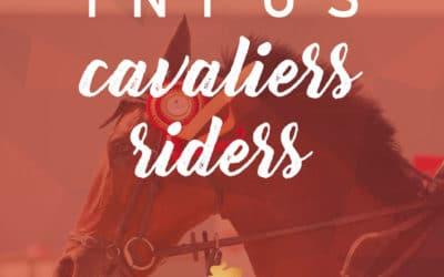Infos Cavaliers / Riders Info